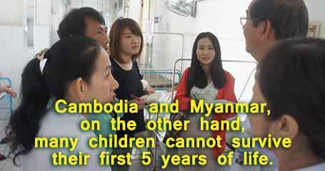 Cambodia and Myanmar, on the other hand, many children cannot survive their 5 years of life.